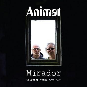 Mirador: Selected Works 2005-2015