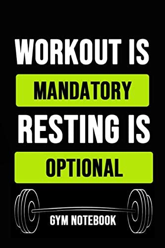 Workout Is Mandatory Resting Is Optional Inspirational Journal Notebook Notepad Diary Gift For product image