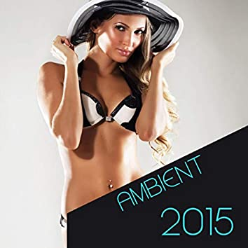 Ambient 2015