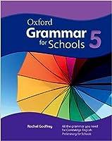 Oxford Grammar for Schools: 5: Student's Book