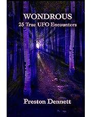 Wondrous: 25 True UFO Encounters