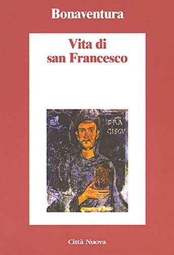 Vita di San Francesco (Italian Edition)
