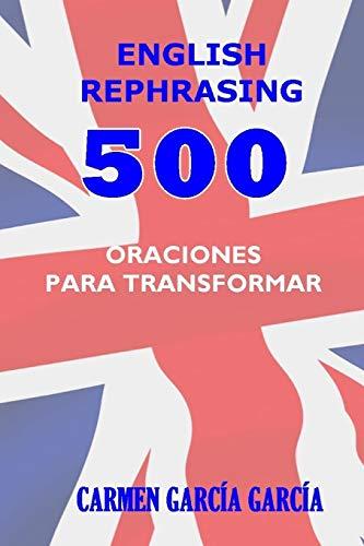 English rephrasing: 500 oraciones en inglés para transformar