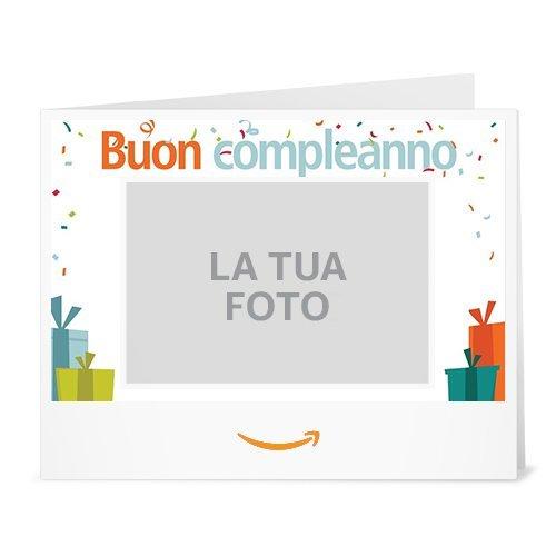 Buono Regalo Amazon.it - Stampa - Carica una foto - Compleanno