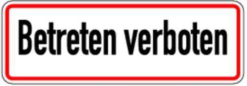 Schild Alu Betreten verboten 120 x 350 mm (Grundbesitzkennzeichnung, kein Zugang)