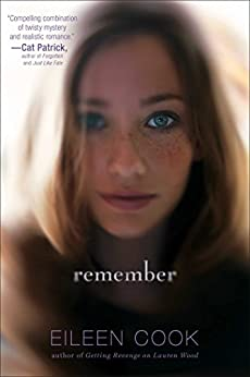 Remember by [Eileen Cook]