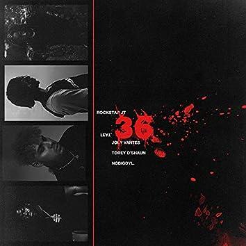 36 (feat. Joey Vantes, nobigdyl. & Torey D'Shaun)