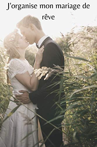 Jorganise mon mariage de rêve