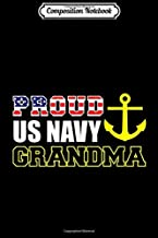 Composition Notebook: Proud US Navy Grandma Navy Family  Journal/Notebook Blank Lined Ruled 6x9 100 Pages