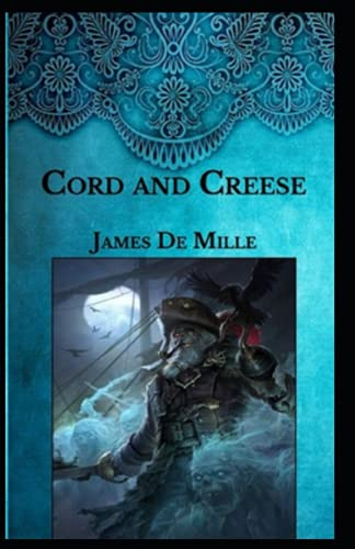 Cord and Creese Annotated