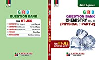 GRB QUESTION BANK CHEMISTRY FOR IIT JEE VOL -3 PHYSICAL PART-2 (EXAMINATION 2020-2021)