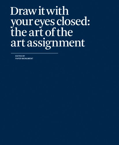 Image of Draw It with Your Eyes Closed: The Art of the Art Assignment