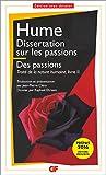 Dissertation sur les passions - Traité de la nature humaine livre II - FLAMMARION - 13/05/2015