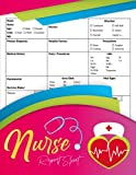 Nurse Report Sheet Notebook: Organizing Notes Shifts And Giving Receiving Report   150 Pages, Great Nursing Student Appreciation Journal Gift For Women