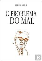 O Problema do Mal (Portuguese Edition)