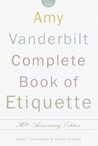 Lraebook the amy vanderbilt complete book of etiquette 50th ebook the amy vanderbilt complete book of etiquette 50th anniversay edition by nancy tuckerman nancy dunnan anstwef fandeluxe Gallery