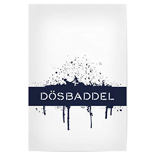 artboxONE Poster 30x20 cm Typografie Plattdeutsch DÖSBADDEL - Bild Dialekt dummkopf maritim