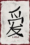 Liebe: Liebeserklärung Tagebuch Romantik chinesisch Schriftzeichen Achtsamkeit liniert Herz Liebeskummer Partner Partnerschaft Ehe Freundschaft Notizbuch Tagesablauf Mann Frau Junge Mädchen Schule