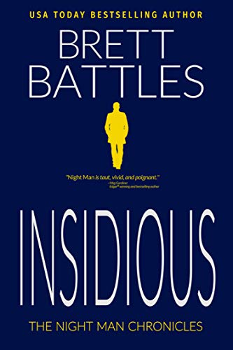 Insidious (The Night Man Chronicles Book 2)