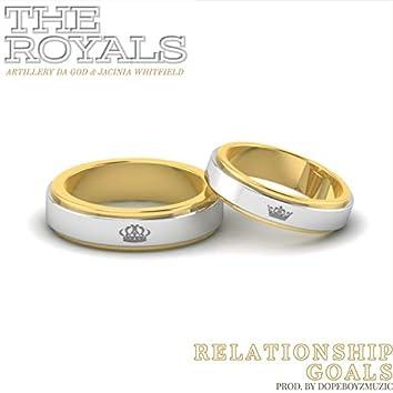 Relationship Goals (feat. Artillery Da God & Jacinia Whitfield)