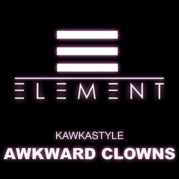Awkward Clowns