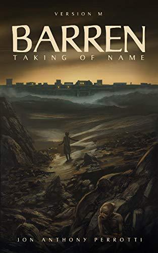 Barren: Taking of Name (version M) by [Jon Anthony Perrotti]