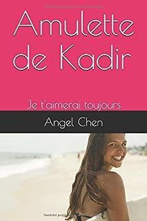 Amulette de Kadir: Je t'aimerai toujours Mari (French Edition)