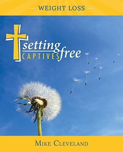 Setting Captives Free: Weight Loss