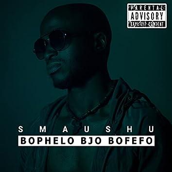 Bophelo Bjo Bofefo