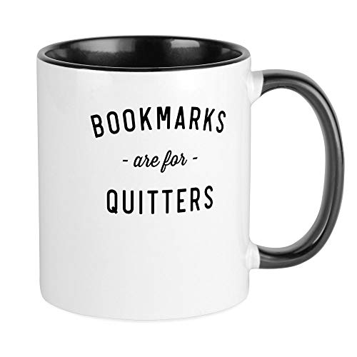 CafePress Bookmarks Are For Quitters Mugs Unique Coffee Mug, Coffee Cup