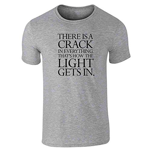 Theres A Crack in Everything Quote Gray L Graphic Tee T-Shirt for Men