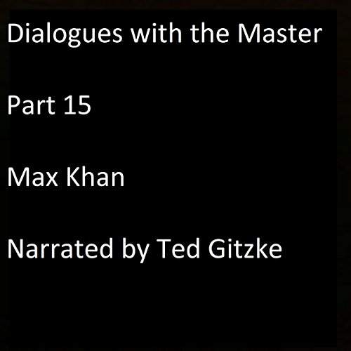 Dialogues with the Master, Part 15 audiobook cover art