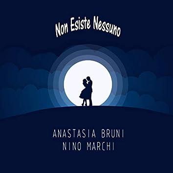 Non esiste nessuno (feat. Nino Marchi)