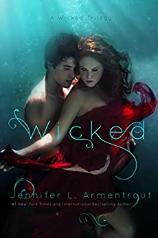 Wicked (A Wicked Trilogy Book 1) by [Jennifer L. Armentrout]
