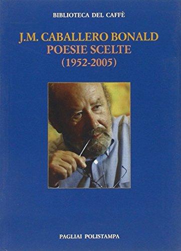 Poesie scelte (1952-2005). Ediz. italiana e spagnola (Bibl. del caffè. La fiamma e il cristallo)
