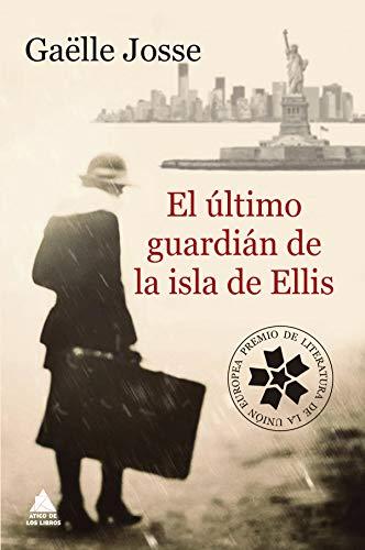 El último guardián de la isla de Ellis (Ático de los Libros nº 55)