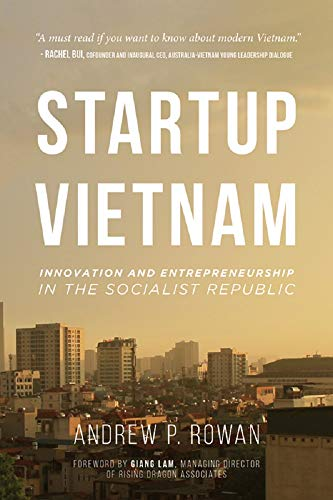 Startup Vietnam: Innovation and Entrepreneurship in the Socialist Republic (English Edition)