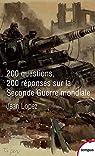 200 questions 200 réponses sur la Seconde Guerre mondiale par Lopez