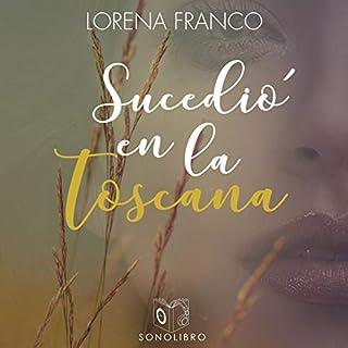 Sucedió en la Toscana [It Happened in Tuscany] audiobook cover art