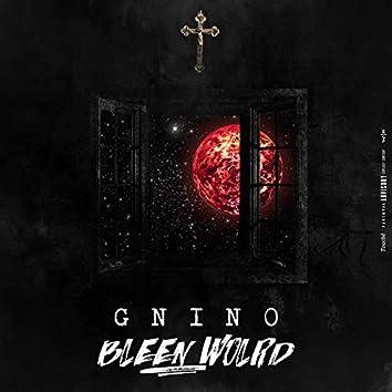 Bleen World