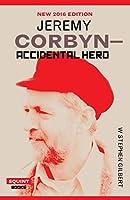 Jeremy Corbyn: Accidental Hero (Squint)