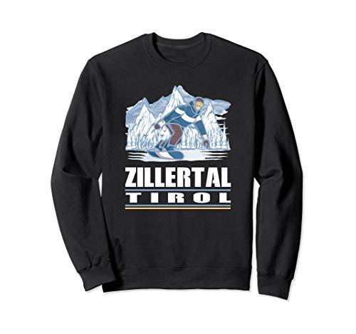 Zillertal Tirol - Apres Ski Snowboarden Snowboard Sweatshirt
