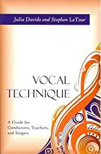 Vocal Technique : A Guide for Conductors, Teachers, and Singers(Paperback) - 2013 Edition