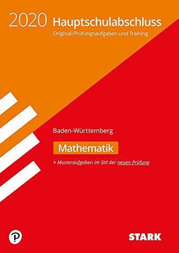 STARK Original-Prüfungen und Training Hauptschulabschluss 2020 - Mathematik 9. Klasse - BaWü