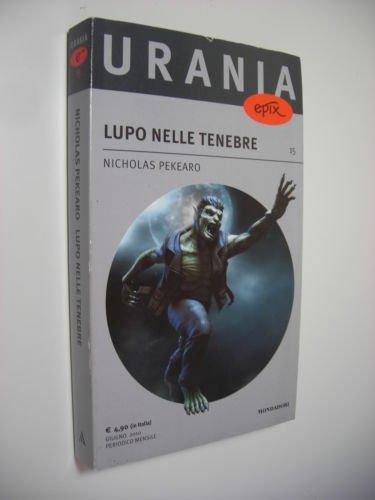 LUPO NELLE TENEBRE (Urania Epix 15)