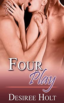 Four Play: A Reverse Harem Romance by [Desiree Holt]