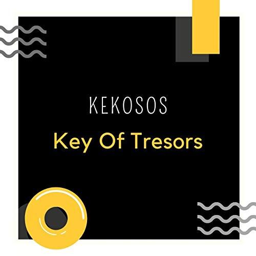 Key of tresors [Explicit]