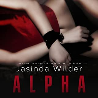 Alpha                   By:                                                                                                                                 Jasinda Wilder                               Narrated by:                                                                                                                                 Summer Roberts,                                                                                        Tyler Donne                      Length: 11 hrs and 49 mins     3,003 ratings     Overall 3.8