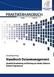 Handbuch Datenmanagement: Qualität