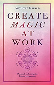 Create Magic At Work
